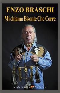 Mi chiamo Bisonte Che Corre (eBook)