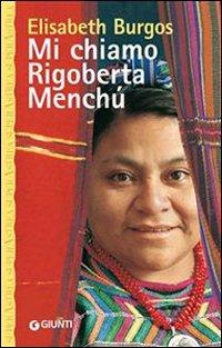 Mi Chiamo Rigoberta Menchù (eBook)