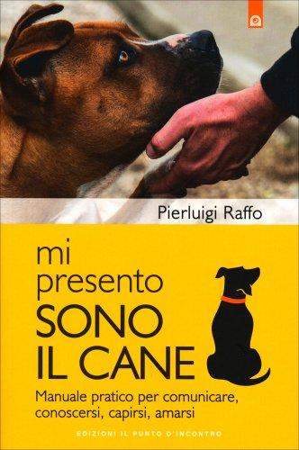 Mi Presento, Sono il Cane