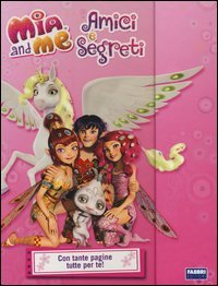 Mia and Me: Amici e Segreti