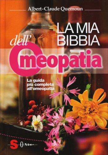 La Mia Bibbia dell'Omeopatia