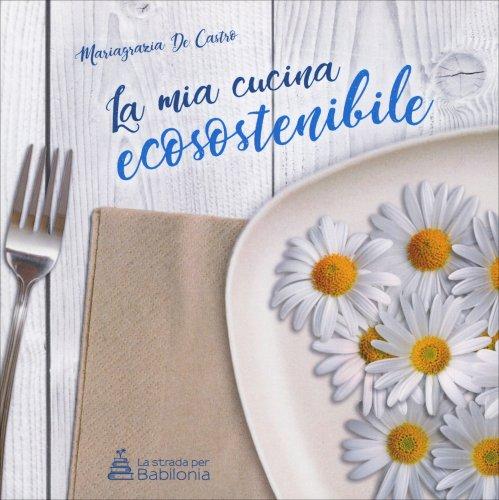 La Mia Cucina Ecosostenibile