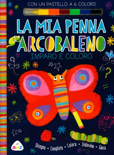 La Mia Penna Arcobaleno - Imparo e Coloro