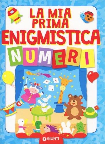 La Mia Prima Enigmistica. Numeri
