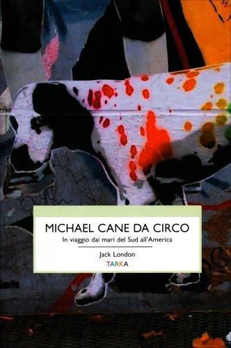 Michael, Cane da Circo
