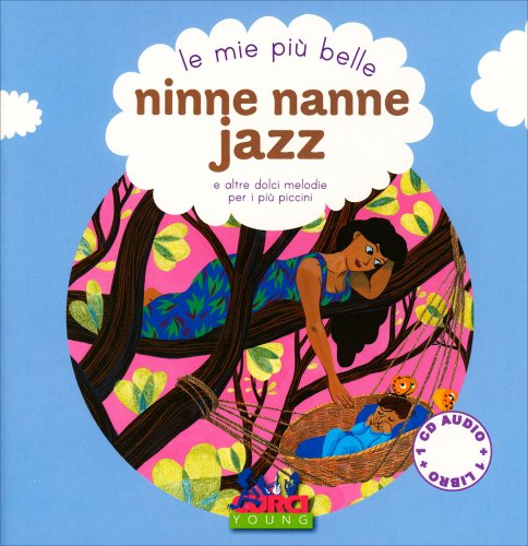Le Mie Più Belle Ninne Nanne Jazz