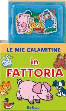 Le Mie Calamitine: In Fattoria