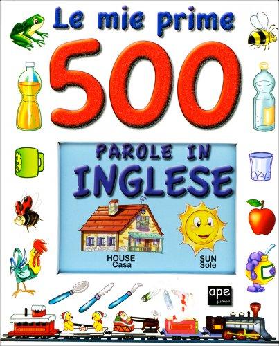 Le Mie Prime 500 Parole in Inglese