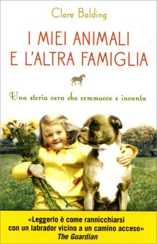 I Miei Animali e l'Altra Famiglia
