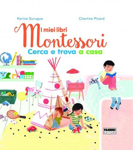La Casa - Cerca e Trova - I Miei Libri Montessori
