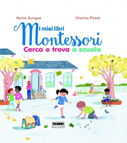 I Miei Libri Montessori - La Scuola - Cerca e Trova