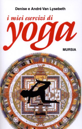 I miei esercizi di yoga
