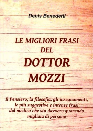 Le Migliori Frasi del Dottor Mozzi