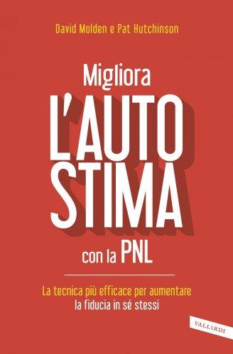 Migliora l'Autostima con la PNL (eBook)