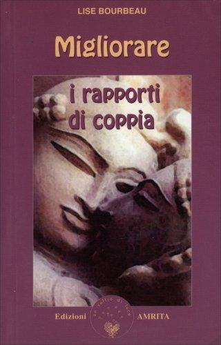 Migliorare i Rapporti di Coppia
