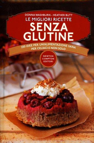 Le Migliori Ricette Senza Glutine