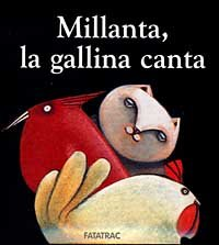 Millanta, la Gallina Canta