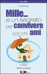 Mille... e un Segreto per Convivere con Chi Ami (eBook)