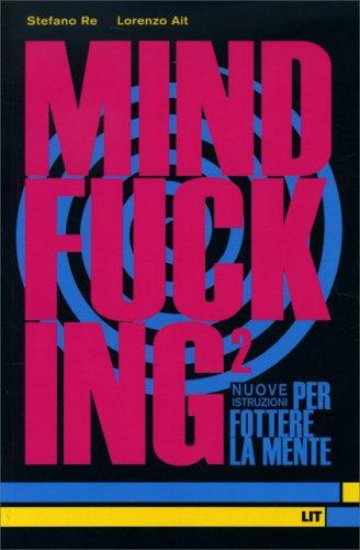 Mindfucking 2