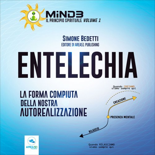 Mind3 - Il Principio Spirituale vol. 1 - Entelechia (AudioLibro Mp3)