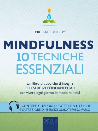 Mindfulness - 10 Tecniche Essenziali (eBook)