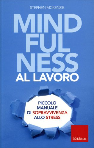 Mindfulness al Lavoro