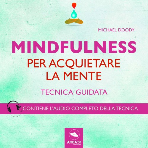 Mindfulness per Acquietare la Mente (AudioLibro Mp3)