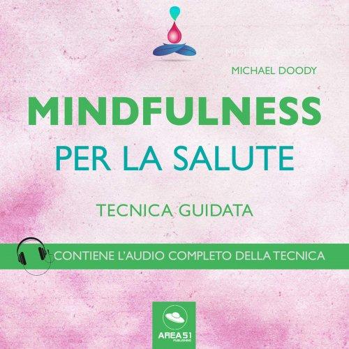 Mindfulness per la Salute (AudioLibro Mp3)