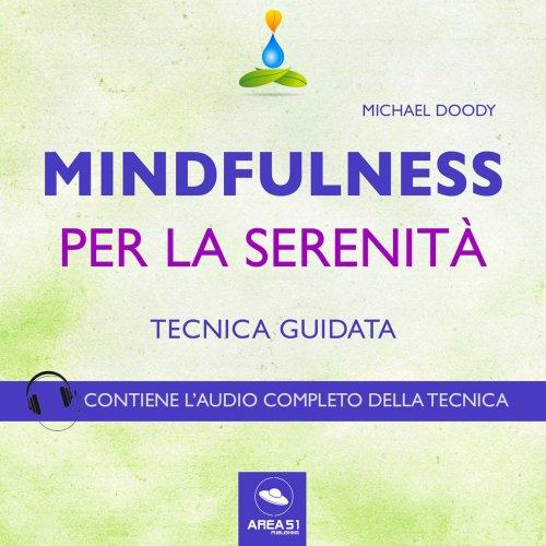 Mindfulness per la Serenità (AudioLibro Mp3)