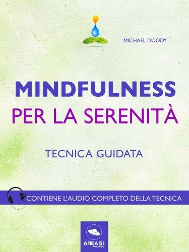 Mindfulness per la Serenità (eBook)