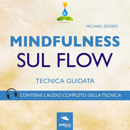 Mindfulness sul Flow (Audiolibro Mp3)
