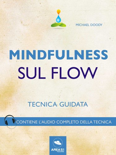 Mindfulness sul Flow (eBook)