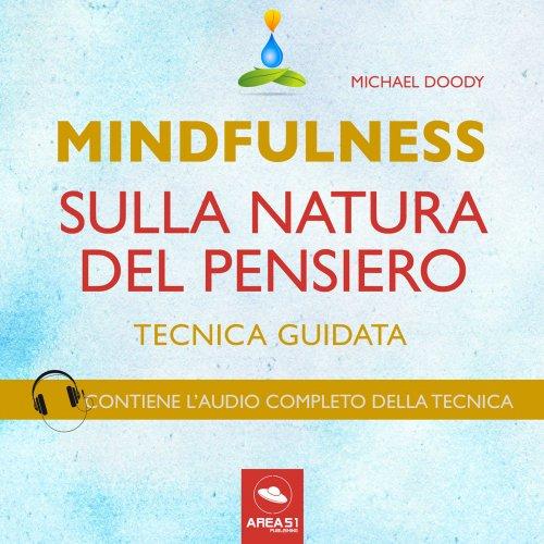 Mindfulness sulla Natura del Pensiero (Audiolibro Mp3)