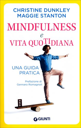 La Mindfulness nella Vita Quotidiana