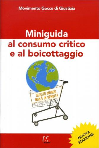 Miniguida al Consumo Critico e al Boicottaggio