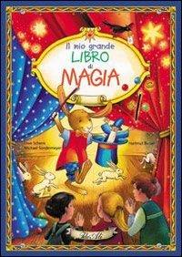 Il Mio Grande Libro di Magia