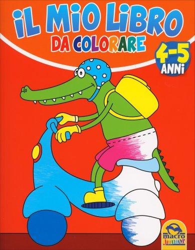 Il Mio Libro da Colorare 4-5 Anni