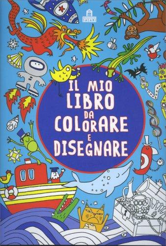 Il Mio Libro da Colorare e Disegnare