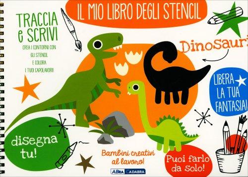 Il Mio Libro degli Stencil - Dinosauri!