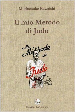 Il Mio Metodo di Judo