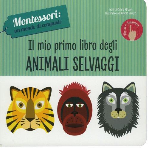 Il Mio Primo Libro degli Animali Selvaggi