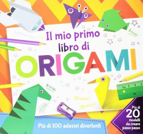Il Mio Primo Libro di Origami