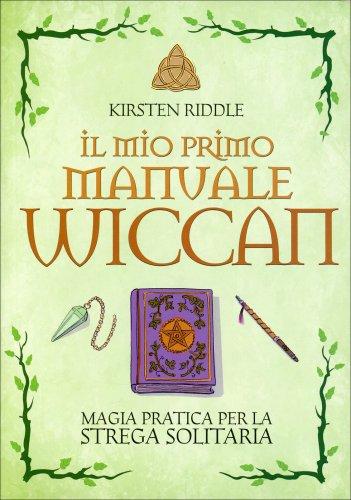 Il Mio Primo Manuale Wiccan