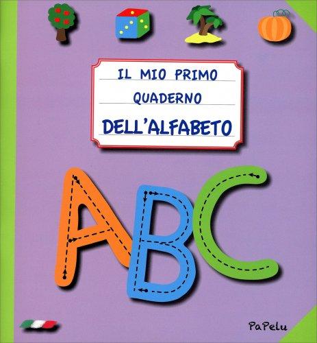 Il Mio Primo Quaderno dell'Alfabeto - Viola