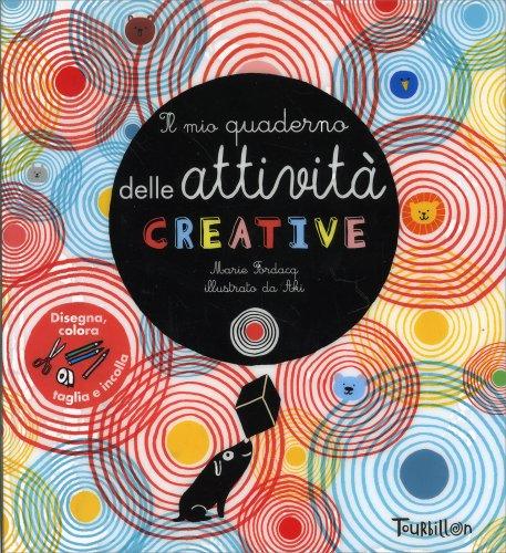 Il Mio Quaderno delle Attività Creative