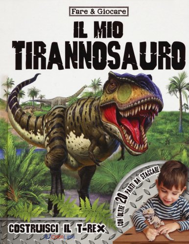 Il Mio Tirannosauro