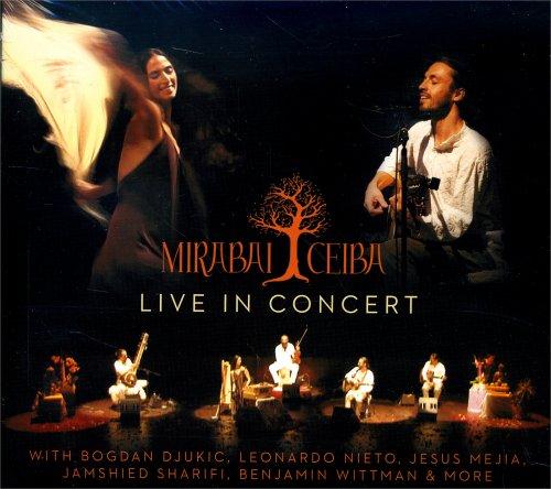 Mirabai Ceiba Live in Concert
