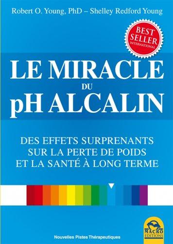 Le Miracle du pH Alcalin