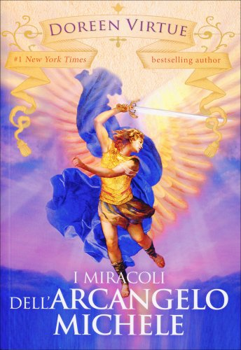 I Miracoli dell'Arcangelo Michele