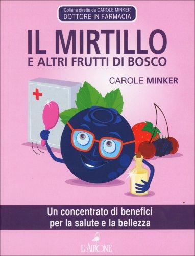 Il Mirtillo e Altri Frutti di Bosco